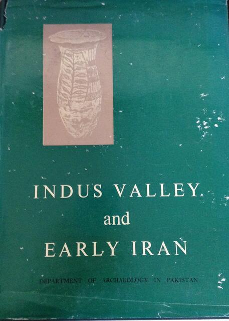 Indus Valley and Early Iran F.A. Khan