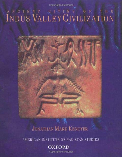Ancient Cities of the Indus Valley Civilization by Kenoyer