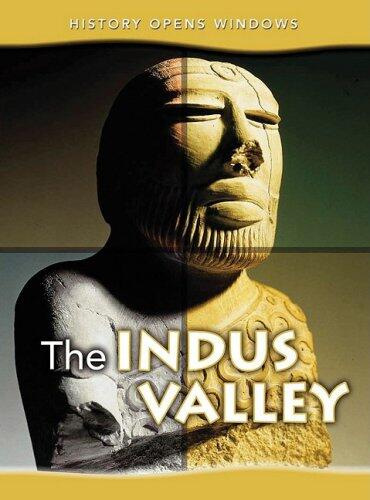 The Indus Valley (History Opens Windows) by Jane Shuter
