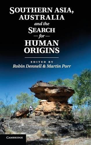 Southern Asia, Australia and the Search for Human Origins