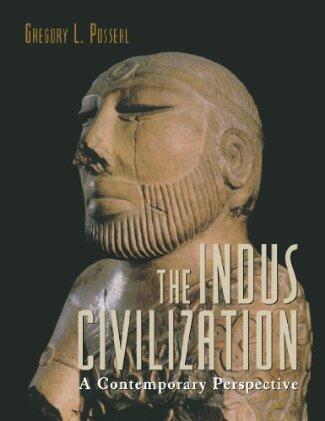 The Indus Civilization: A Contemporary Perspective by Gregory Possehl