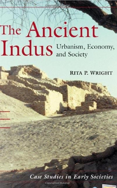 Ancient Indus: Urbanism, Economy, and Society