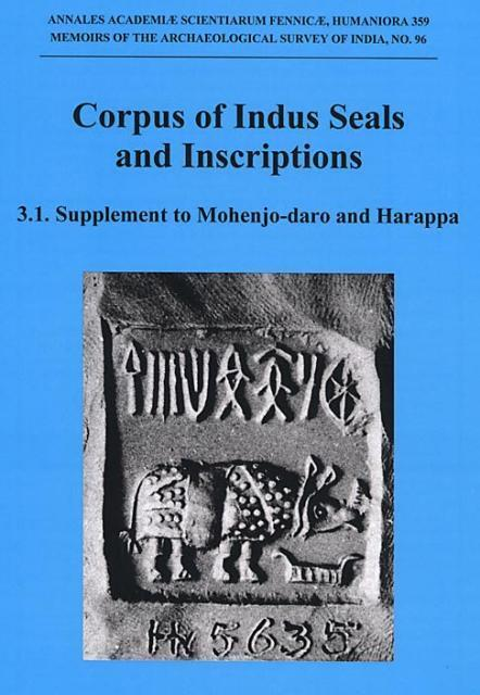 Corpus of Indus Seals and Inscriptions, Vol. 3 by Asko Parpola
