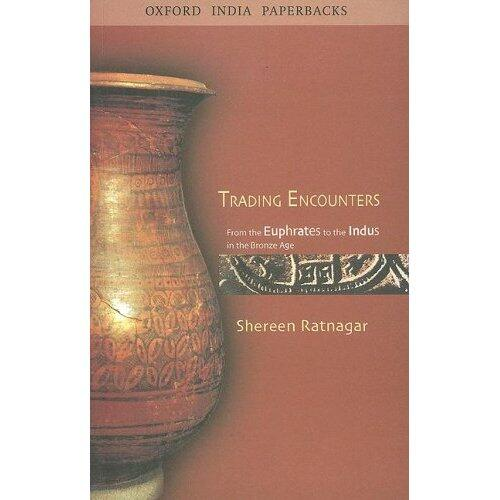 Trading Encounters by Shereen Ratnagar
